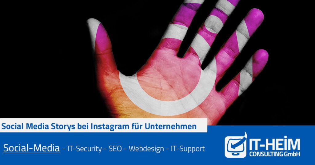 Social Media Storys bei Instagram für Unternehmen
