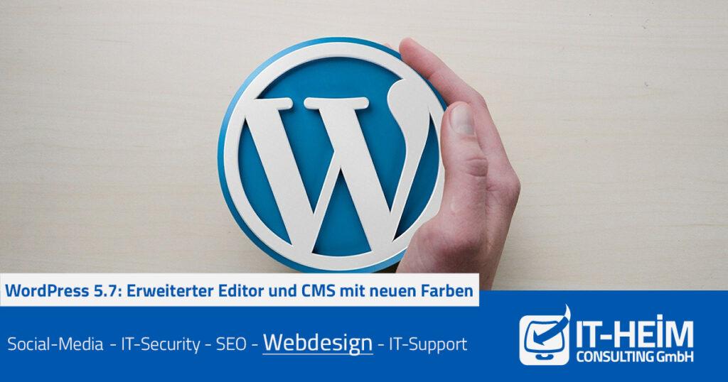 WordPress 5.7: Erweiterter Editor und CMS mit neuen Farben