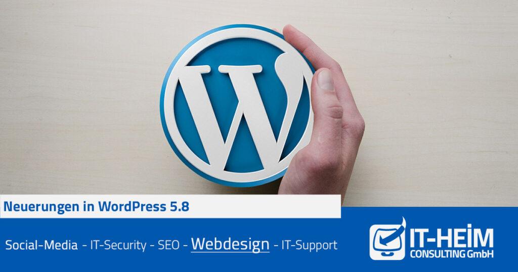 Neuerungen in WordPress 5.8